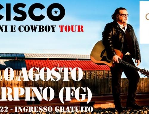 Sabato 10 agosto, Carpino FG , Cisco dal vivo con Indiani e Cowboy Tour