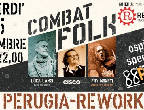 Venerdì 15 novembre, Perugia Rework, Combat Folk Tour Cisco con Fry Moneti e Luca Lanzi