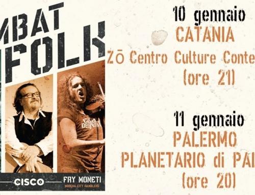 Doppia data siciliana per la conclusione del Combat Folk Tour, Venerdì Catania, Sabato Palermo!